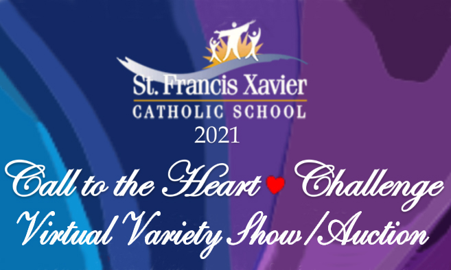 Virtual Variety Show & Silent Auction/Call to the Heart Challenge April 30 – May 7
